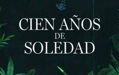 Llegará a Netflix Cien Años de Soledad