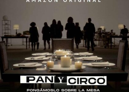 Pan y Circo: Lo que le hacía falta a Prime Video